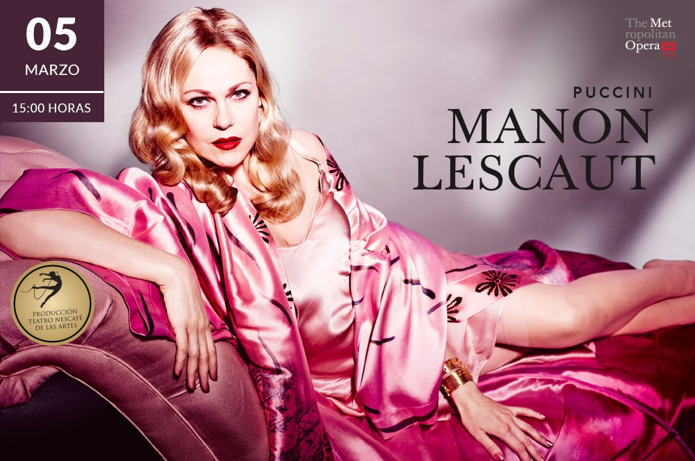 The Metropolitan Opera Live in HD: Manon Lescaut